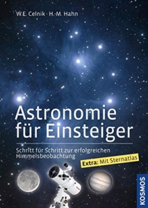 Astronomie für Einsteiger: Schritt für Schritt zur erfolgreichen Himmelsbeobachtung -